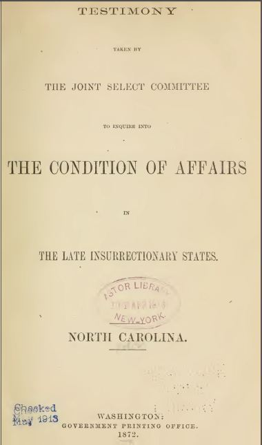 Report of the Joint Select Committee to Inquire into the Condition of Affairs in the Late Insurrectionary States, Testimony of Giles Leitch, July 31, 1871