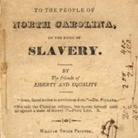 An Address to the People of North Carolina on the Evils of Slavery by the Friends of Libersty and Equality, 1830