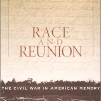 David Blight, <em>Race and Reunion</em> (2001)
