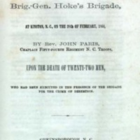 A Sermon: Preached before Brig.-Gen. Hoke's Brigade, at Kinston, N. C., on the 28th of February, 1864, by Rev. John Paris, Chaplain Fifty-Fourth Regiment N. C. Troops,<br />