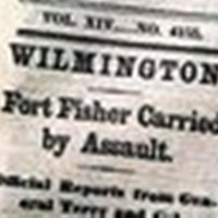 """""""Wilmington. Fort Fisher Carried by Assault,"""" <em>The New York Times</em>, January 18, 1865<br />"""